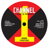 Traditions - When / Train Is Coming (Channel One / DKR) US 10""